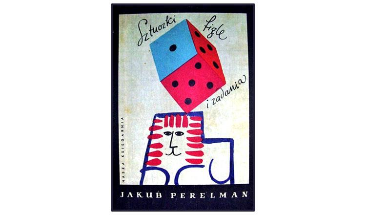 PERELMAN - SZTUCZKI FIGLE I ZADANIA - 1962r