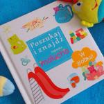 Książeczka malucha – W żłobku z serii Poszukaj i znajdź – recenzja