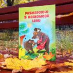 Przyjaciele z bajkowego lasu wydawnictwo Monika Duda