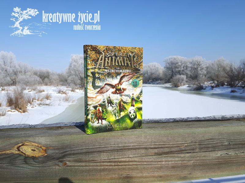 Wszechdrzewo Spirit Animals tom7