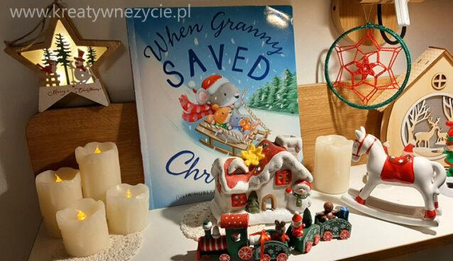 When Granny saved christmas